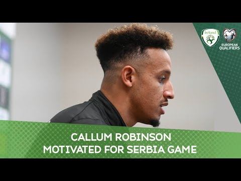 PRESS CONFERENCE | Callum Robinson motivated for World Cup Qualifying campaign