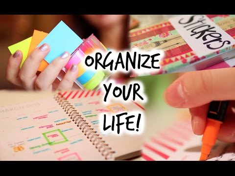 Life Hacks: Organizing and Planning your Life!