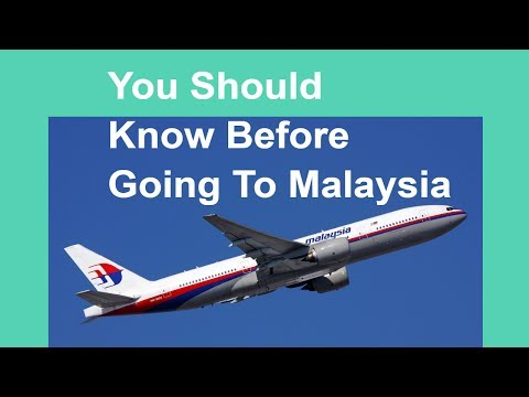You Should Know Before Going To Malaysia