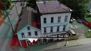 ElCamino - What Would You Do (New 2019) #ElCamino2