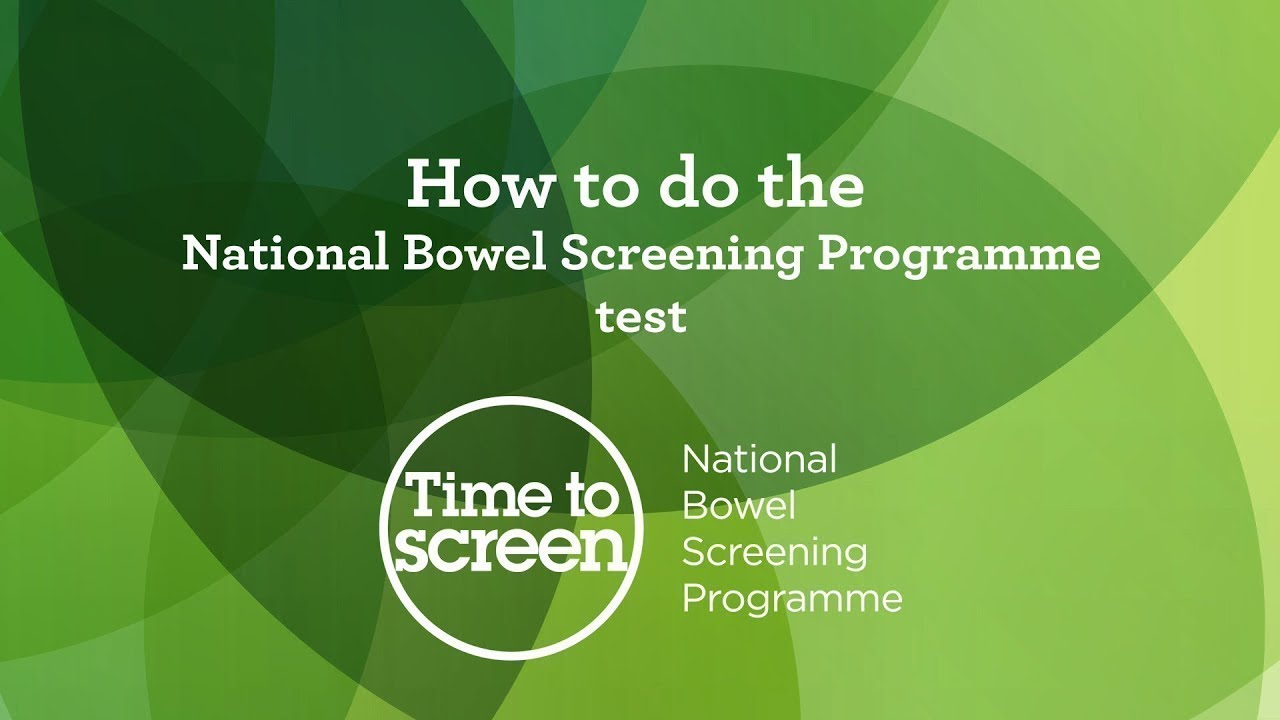 Doing The Bowel Screening Test Time To Screen National Screening Unit