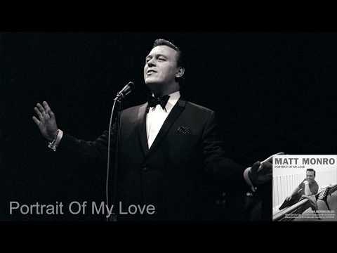 Portrait Of My Love - Matt Monro (With Lyrics Below)