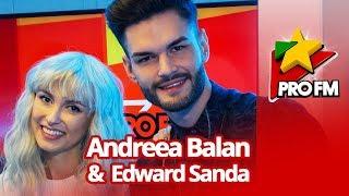 Andreea Balan feat. Edward Sanda - Pe Drum | Premiera ProFM LIVE Session