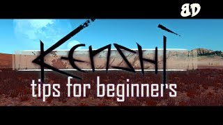 Kenshi: Some Tips for Beginners.
