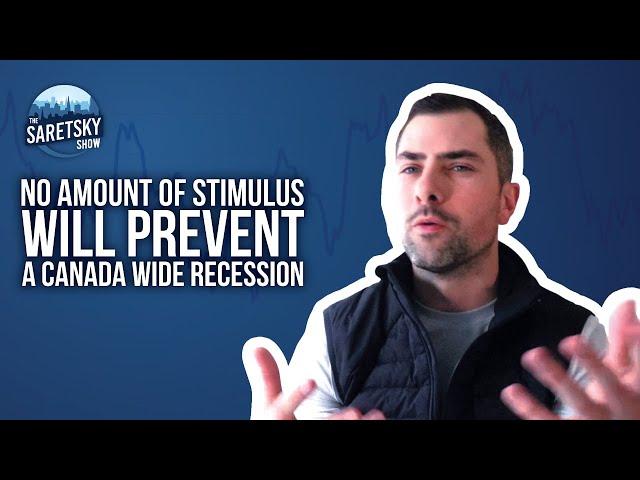 No Amount of Stimulus Will Prevent a Canada Wide Recession