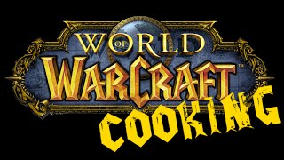 Трейлер WoW Cooking - World of Warcraft Cooking Skill in life - Кулинария мира Варкрафт