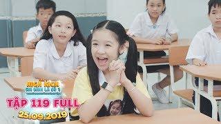 Gia đình là số 1 Phần 2|tập 119 full: Học dở như Lam Chi liệu sẽ làm lớp trưởng trong bao lâu?