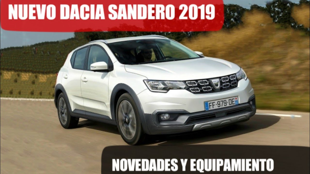 nuevo dacia sandero 2019 nuevos datos y equipamiento youtube. Black Bedroom Furniture Sets. Home Design Ideas