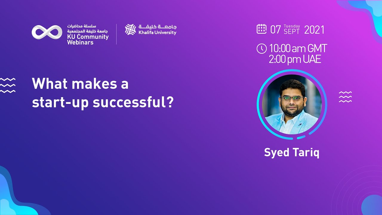 What makes a start-up successful? by Syed Tariq