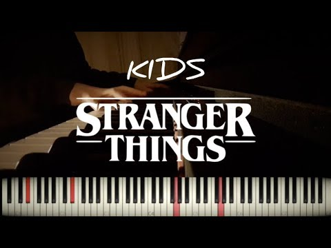Kids | Stranger Things (Kyle Dixon & Michael Stein) - Piano Cover