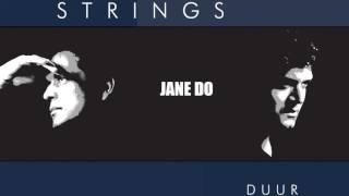 Strings Jane Do