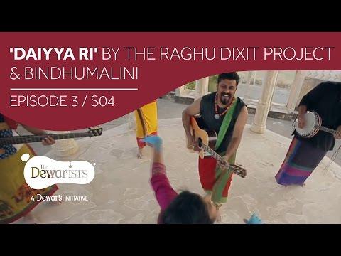Daiyya Ri - Highlights ft. Raghu Dixit & Bindhumalini [Ep3 S04] | The Dewarists