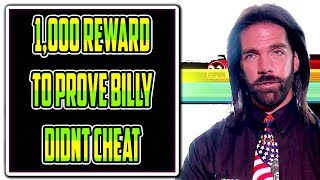 1,000$ offered to prove BILLY MITCHELL didnt CHEAT!