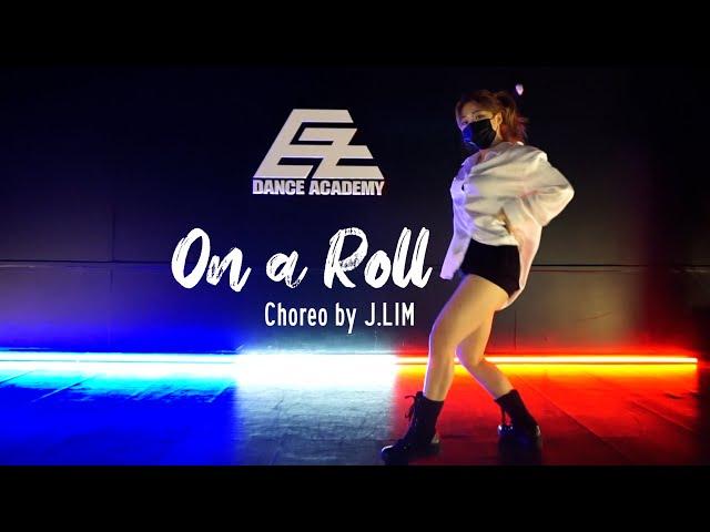 EZDANCE I 잠실점 I 이지댄스 I  Ashley O - On A Roll I GIRLISH BASIC I Choreo by J.LIM