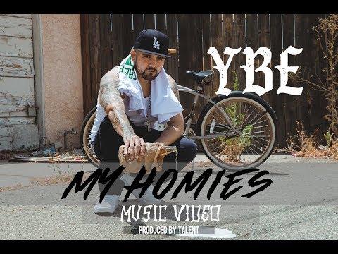 YBE - My Homies