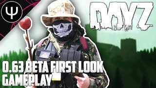 DayZ Standalone — 0.63 BETA First Look Gameplay!