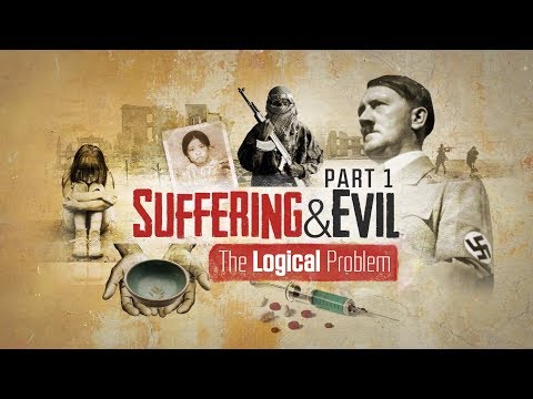 Suffering And Evil: The Logical Problem