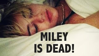 RIP Miley Cyrus Who Died Of A Drug Overdose