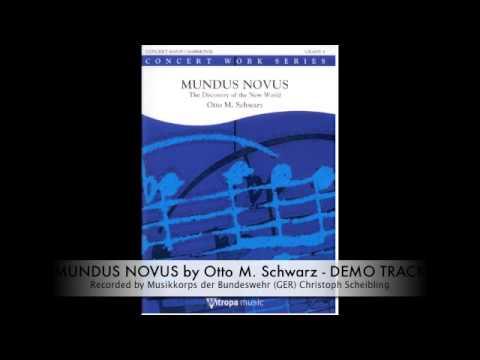 MUNDUS NOVUS - DEMO (Concert B.) - OTTO M. SCHWARZ