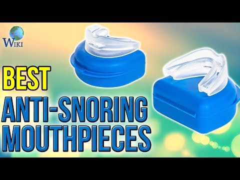 3 Best Anti-Snoring Mouthpieces 2017