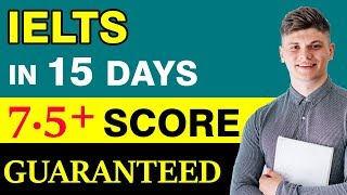 IELTS Study Plan For Beginners | Get 7.5 Band Score in 15 Days | Tips to Improve your Band Score