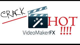[UPDATED] Video Maker fx crack 100% Worked