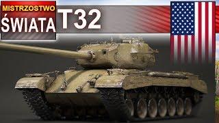T-32 - mistrzostwo - jeszcze jary :) - World of tanks