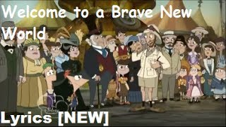Phineas and Ferb -  A Brave New World Lyrics