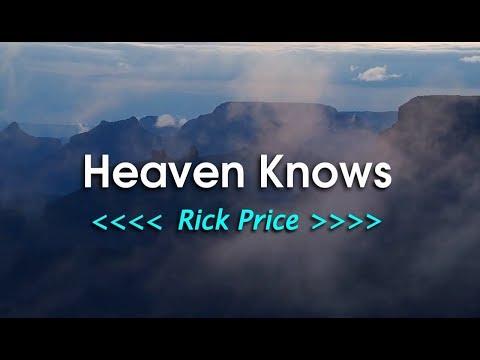Heaven Knows - Rick Price (KARAOKE VERSION)