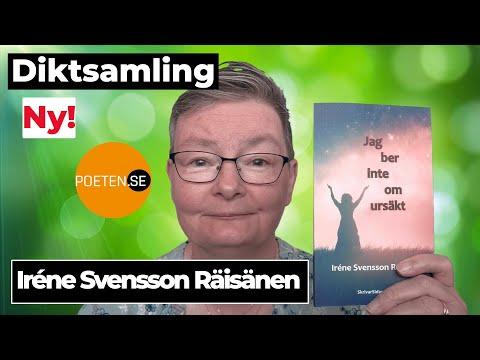 JAG BER INTE OM URSÄKT diktsamling av poeten Iréne Svensson Räisänen