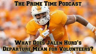 What Does Jalen Hurd's Departure Mean For Volunteers?