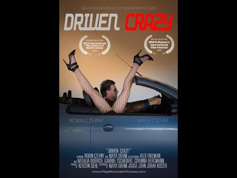 Driven Crazy - 2019 ( OFFICIAL FILM TRAILER )