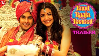 Band Baaja Baaraat | Official Trailer | Ranveer Singh | Anushka Sharma