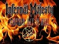 "watch he video of Infernäl Majesty  ""Another Day In Hell"" Raw  Uncut"