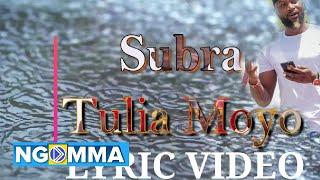 Subra Five - Tulia Moyo [Official Lyric Video]sms\
