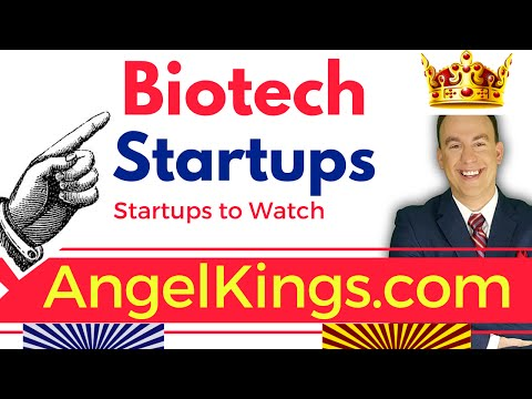 Biotech Startups: Hottest & Fastest Growing Biotech - AngelKings.com