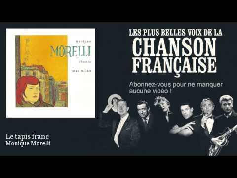 Monique Morelli - Le tapis franc