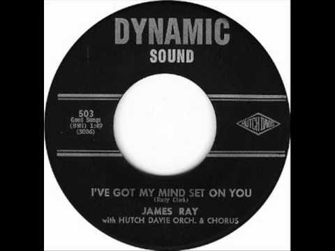 James Ray - I've got my mind set on you (1963)
