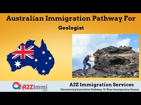 Australia Immigration Pathway for Geologist (ANZSCO Code: 234411)