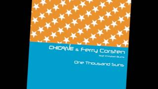 Chicane & Ferry Corsten Ft. Christian Burns - One Thousand Suns (Soundprank Vocal Mix) [TWT 061 RIP]