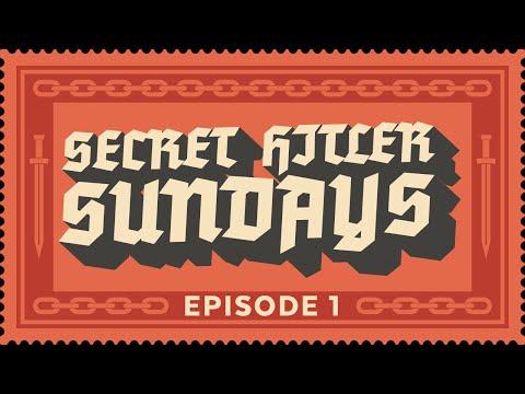 Secret Hitler Sundays - Episode 1 [Strong Language]