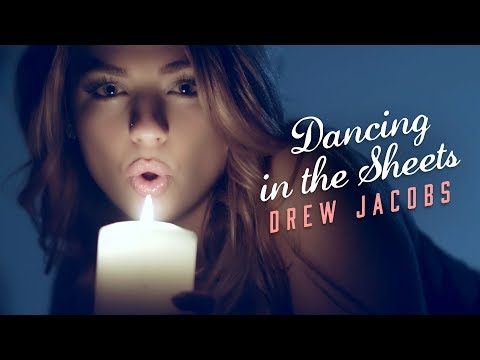 Drew Jacobs - Dancing In The Sheets (Official Music Video)