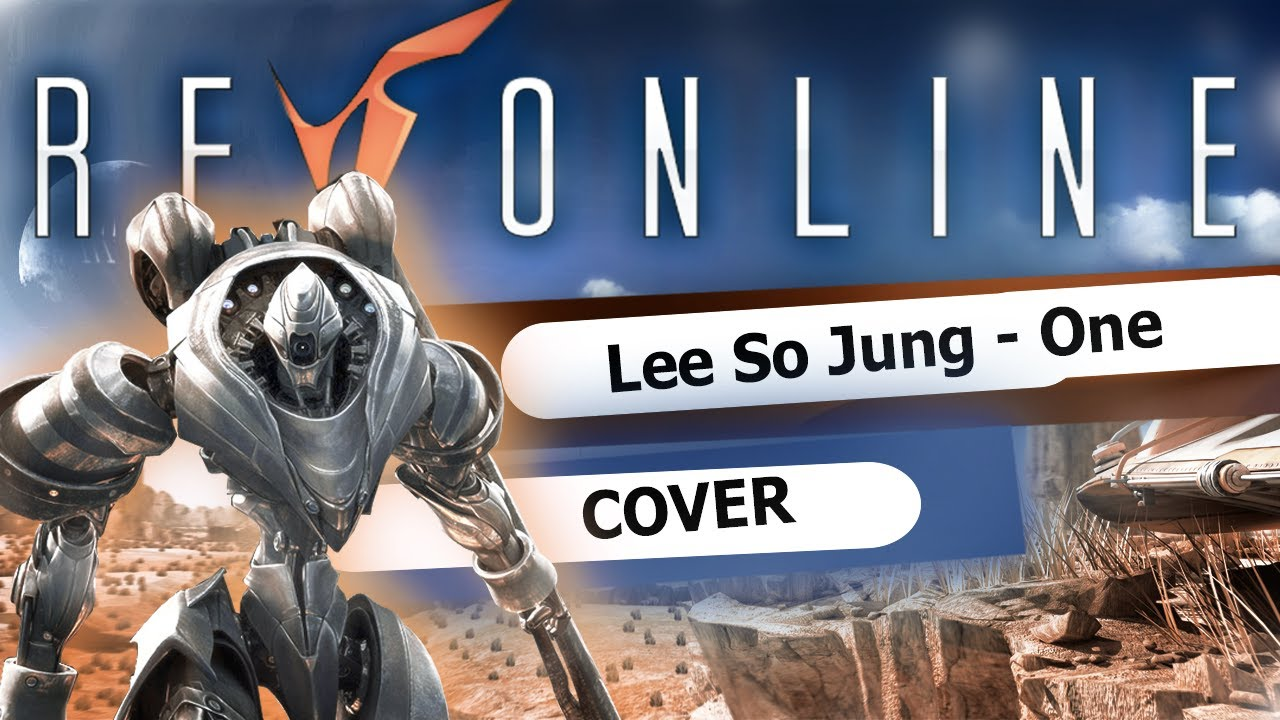 Lee So Jung One Rf Online Eng Cover By Asya Shepri Youtube