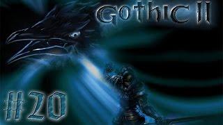 Прохождение Gothic 2 [Часть 20] Танцы со скелетами