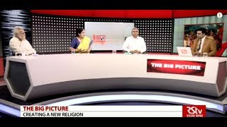 The Big Picture - New Religion Ahead of Polls