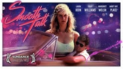 Smooth Talk 1985 Trailer