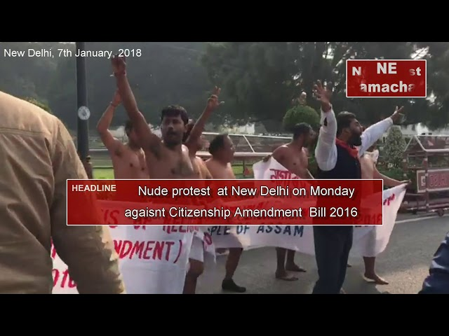 KMSS and others staged nude protest at Delhi against citizenship Amendment Bill 2016