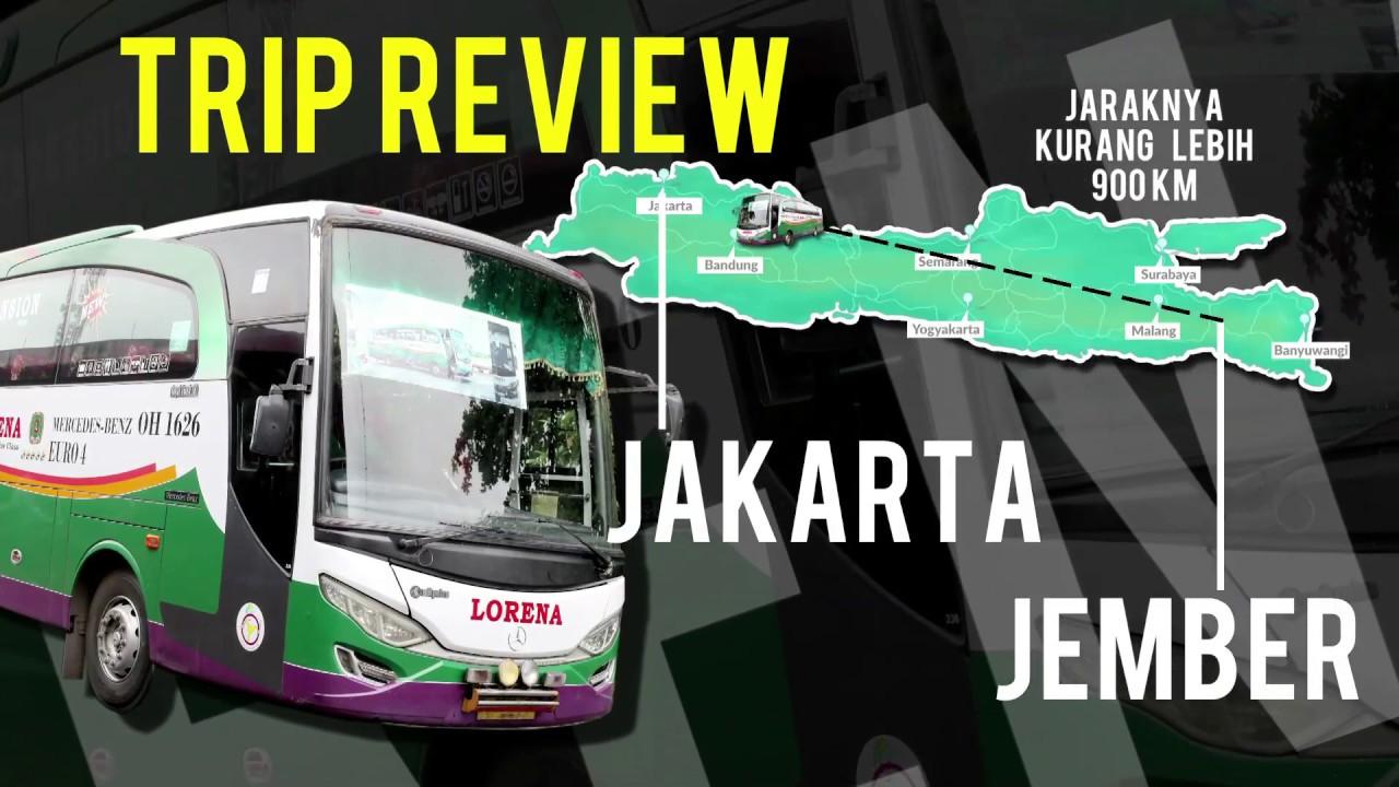 BIS MANIA | Lorena trip Jember-Jakarta