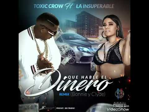 Preview - Que Hable El Dinero Remix Toxic Crow y La Insuperable ( Trap Music  )