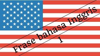 Belajar bahasa Inggris |  Berbicara bahasa Inggris | 100 frase bahasa Inggris